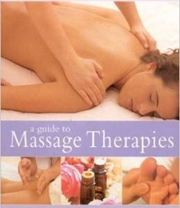 Natural Healing Room - A Guide to Massage Therapies