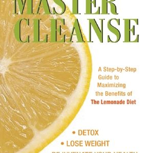 Natural Healing Room - The Complete Master Cleanse